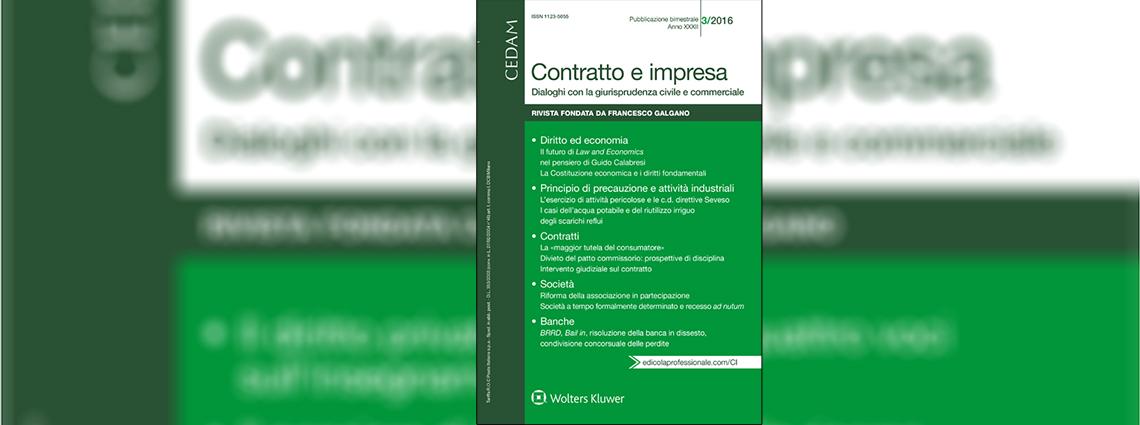 Il futuro di Law and Economics nel pensiero di Guido Calabresi La Costituzione economica e i diritti fondamentali